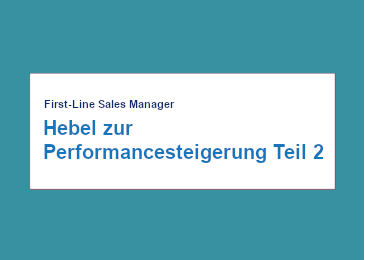 first-line-manager-hebel-zur-performance-steigerung-teil-2