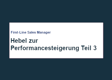 first-line-manager-hebel-zur-performance-steigerung-teil-3