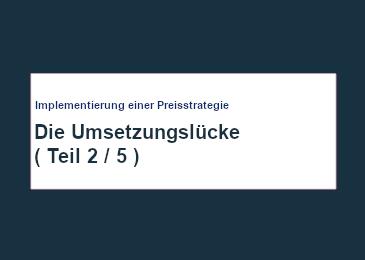 implementierung-einer-preis-strategie-die-umsetzungs-luecke-teil-2