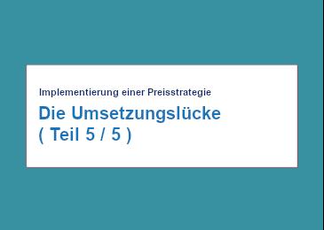 implementierung-einer-preis-strategie-die-umsetzungs-luecke-teil-5