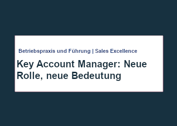 Cover Mercuri Artikel – Key Account Manager: Neue Rolle, neue Bedeutung