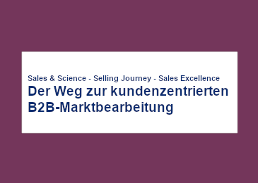 der_weg_zur_kundenzentrierten_b2b_marktbearbeitung-2